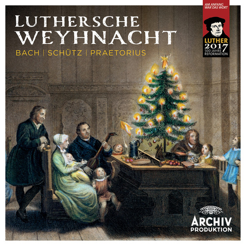 Luthersche Weyhnacht von Various Artists