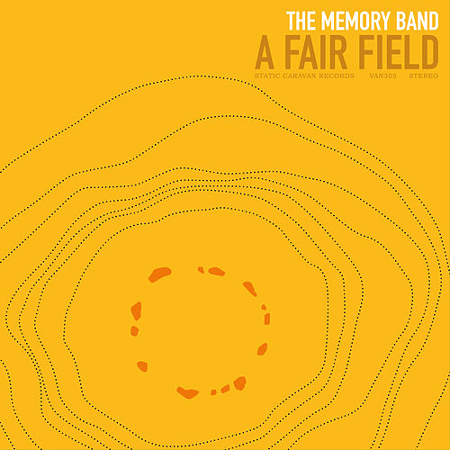 A Fair Field von The Memory Band