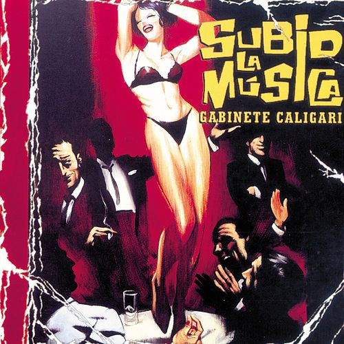 Subid la música by Gabinete Caligari
