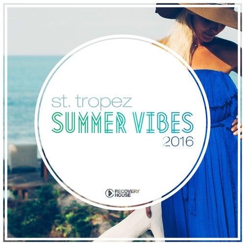 St. Tropez Summer Vibes 2016 von Various Artists