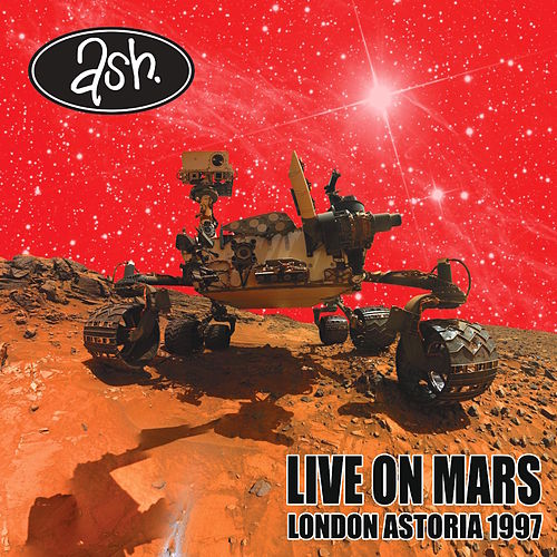 Live on Mars: London Astoria 1997 de Ash