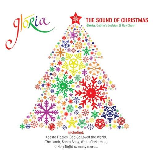 The Sound of Christmas von Glória - Dublin's Lesbian and Gay Choir