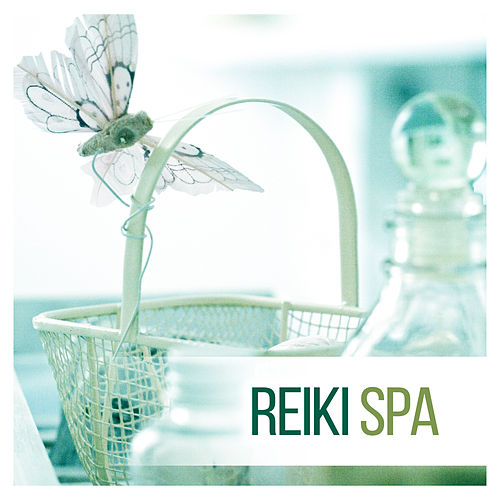 Reiki SPA – Relaxation Music for Spa & Wellness, Harmony and Balance, Healing Therapy Music, Reduce Anxiety and Stress de Reiki