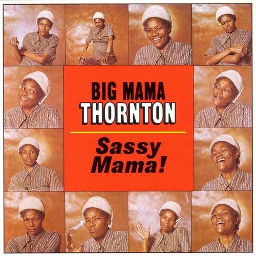 Sassy Mama! von Big Mama Thornton