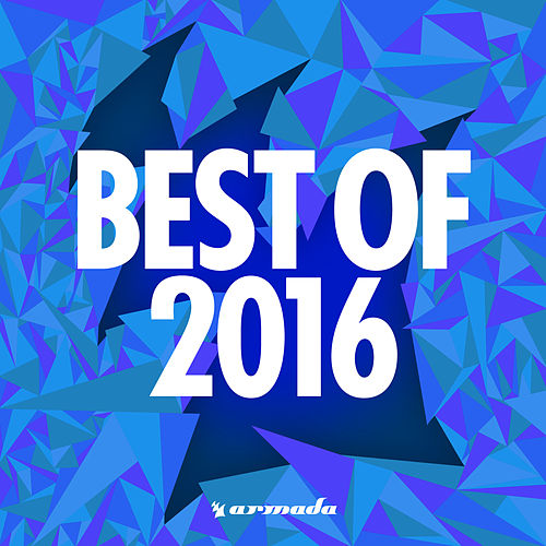 Armada Music - Best Of 2016 von Various Artists