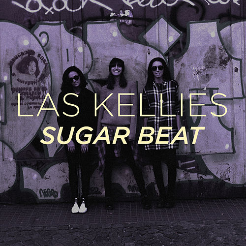 Sugar Beat de Las Kellies