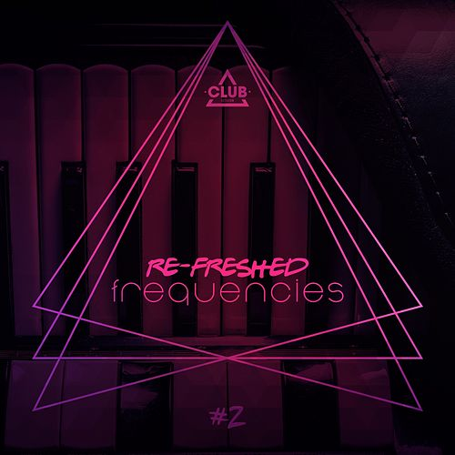 Re-Freshed Frequencies, Vol. 2 de Various Artists