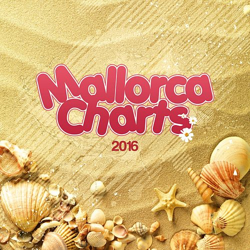 Mallorca Charts 2016 fra Various Artists