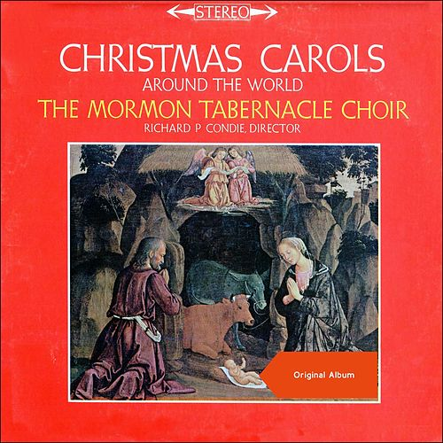Christmas Carols Around The World (Original Album) von The Mormon Tabernacle Choir