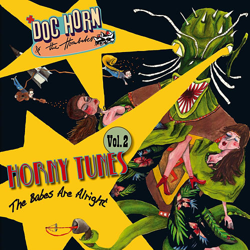 Horny Tunes, Vol. 2 – The Babes Are Alright von Doc Horn