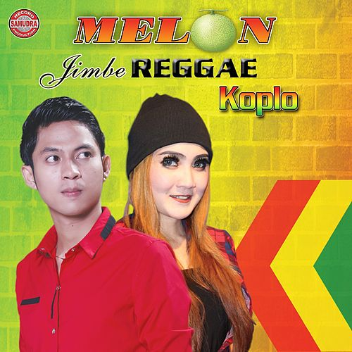 Melon Jimbe Reggae Koplo by Various Artists
