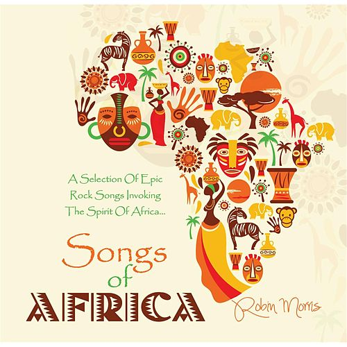 Songs of Africa de Robin Morris