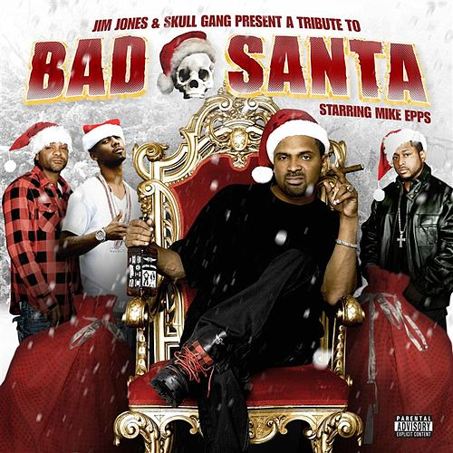 A Tribute To Bad Santa Starring Mike Epps von Various Artists