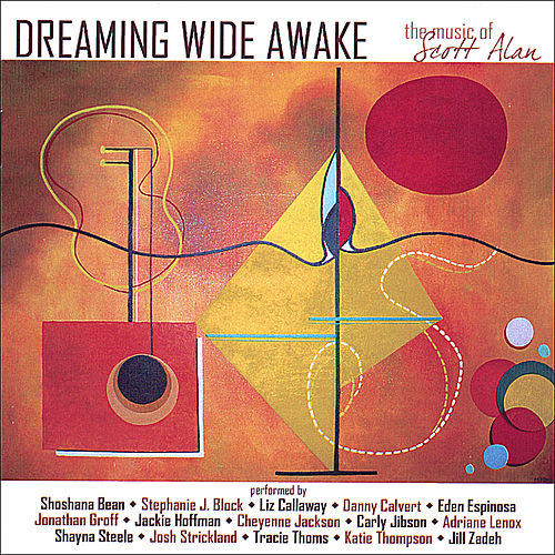 Dreaming Wide Awake: the Music of Scott Alan de Various Artists