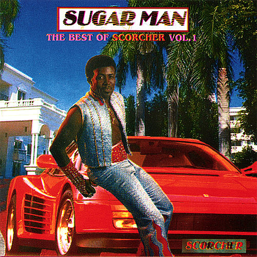 Sugarman: the Best of Scorcher Vol. 1 von Scorcher