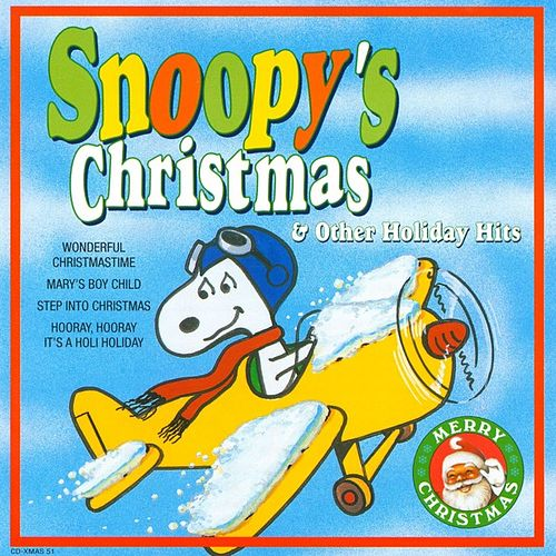 Snoopys Christmas.Snoopy S Christmas Other Holiday Hits By Mistletoe Singers