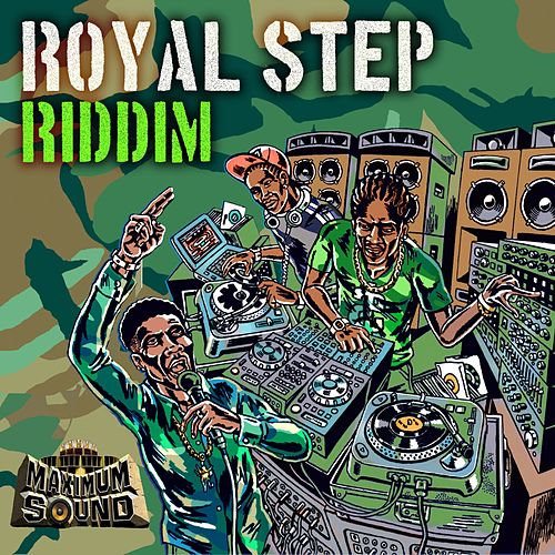 Royal Step Riddim by Various Artists