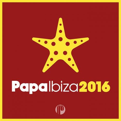 Papa Ibiza 2016 de Various Artists