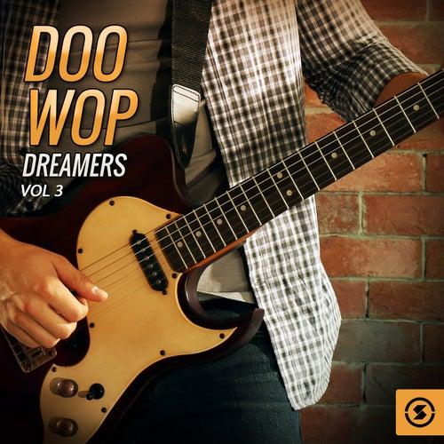 Doo Wop Dreamers, Vol. 3 de Various Artists