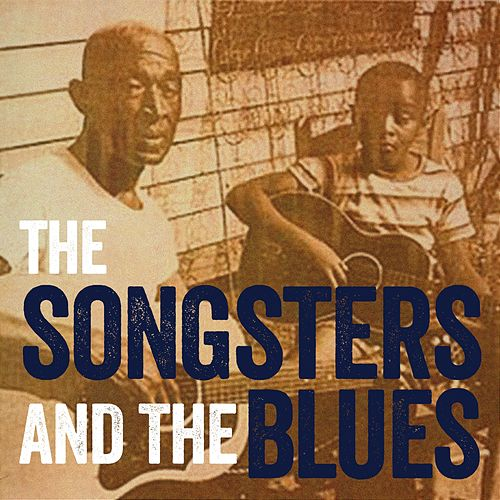 The Songsters & the Blues de Various Artists