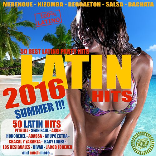 Latin Summer Hits 2016 - 50 Best Latino Party Hits de Various Artists