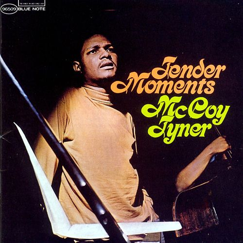 Tender Moments by McCoy Tyner