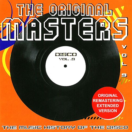 The Original Masters, Vol. 9 the Music History of the Disco de Various Artists