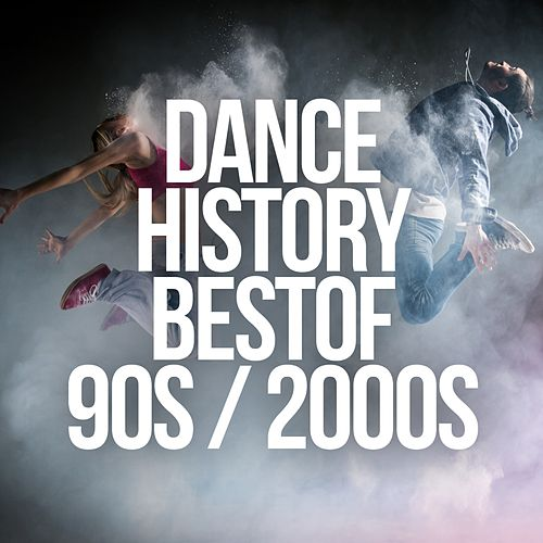 Dance History: Best of 90s / 2000s von Various Artists