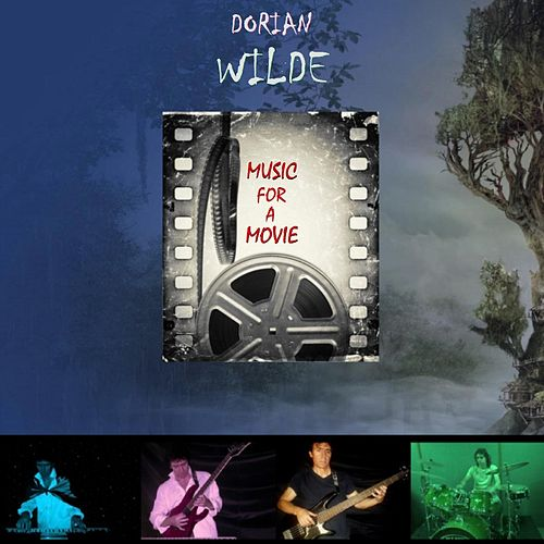 Music for a Movie de Dorian Wilde