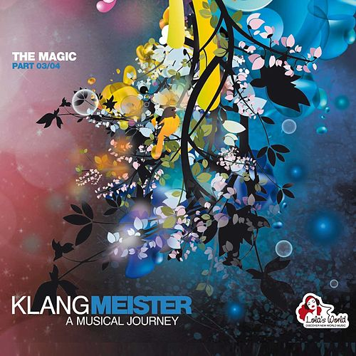 Klangmeister - A Musical Journey (The Magic Part 03/04) de Various Artists