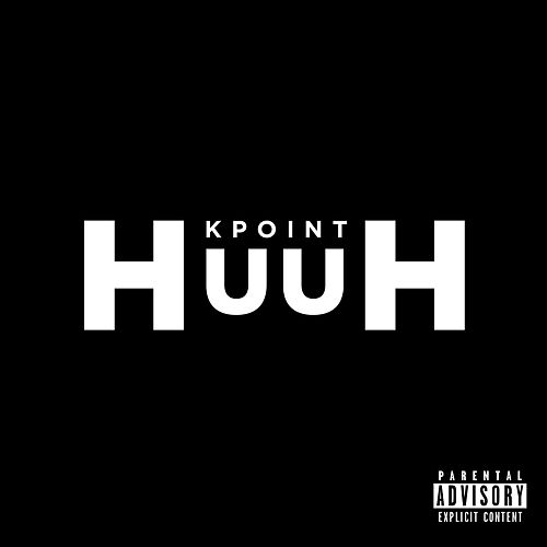 Huuh by Kpoint