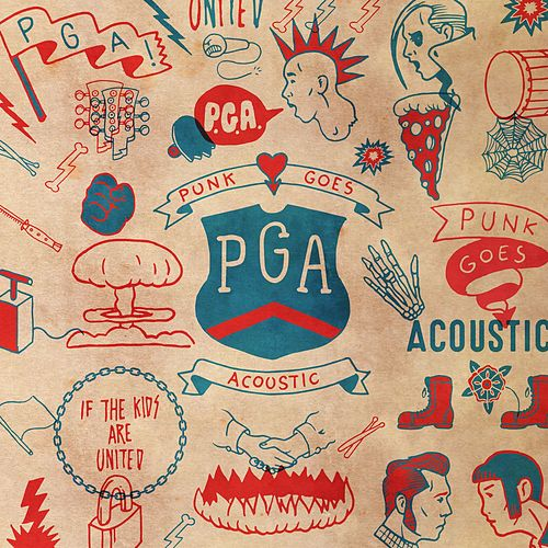 PGA - If the Kids Are United by Various Artists