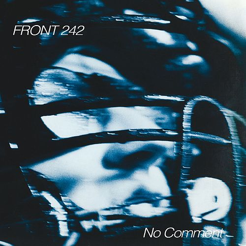 No Comment (Remastered) de Front 242