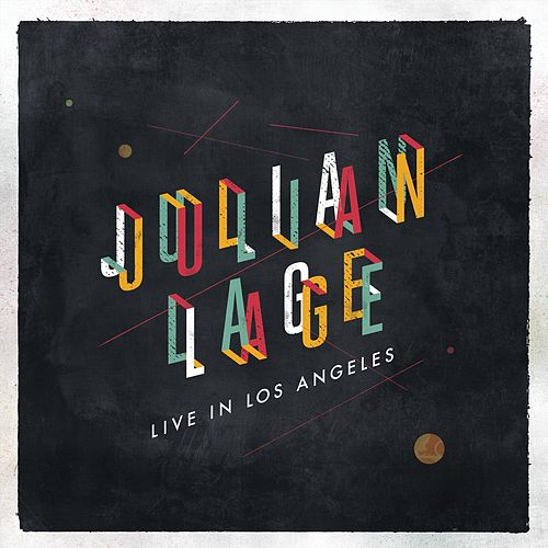 Live in Los Angeles by Julian Lage
