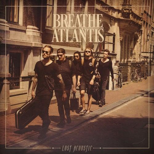 Lost (Acoustic) by Breathe Atlantis