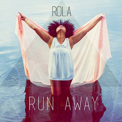 Run Away von Rola