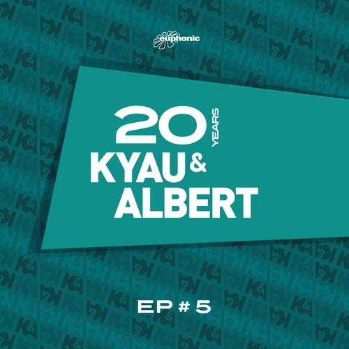 20 Years EP #5 von Kyau & Albert