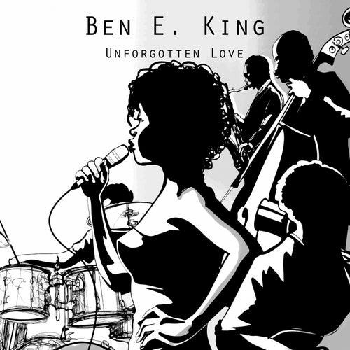 Unforgotten Love di Ben E. King