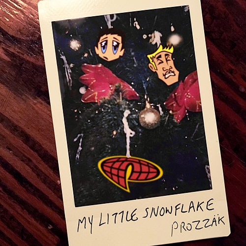 My Little Snowflake de Prozzak