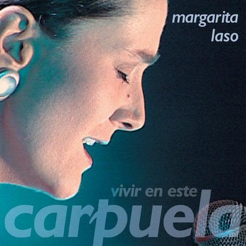 Vivir en Este Carpuela de Margarita Laso