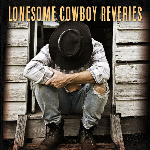 Lonesome Cowboy Reveries by Various Artists