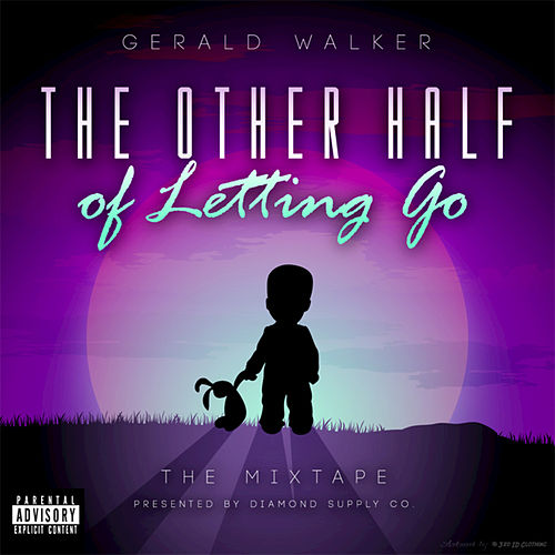The Other Half of Letting Go... by Gerald Walker