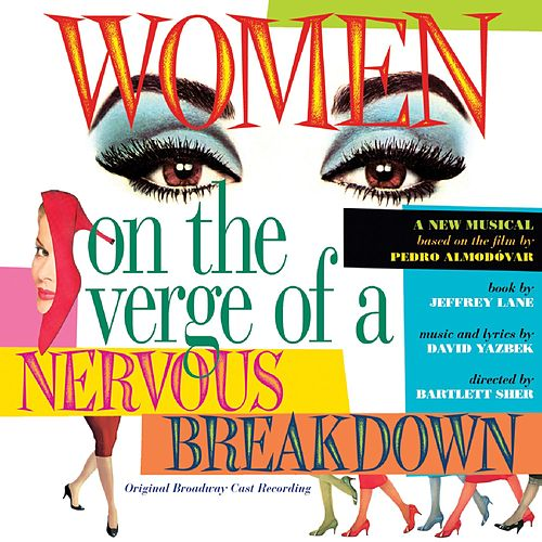 Women On The Verge Of A Nervous Breakdown de David Yazbek