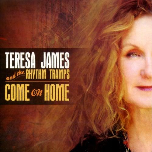 Come on Home de Teresa James