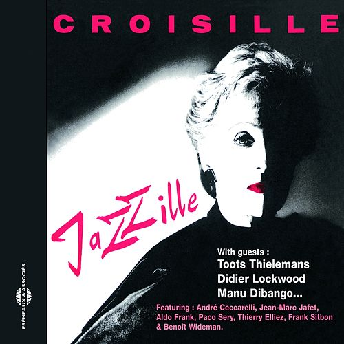 Jazzille by Nicole Croisille