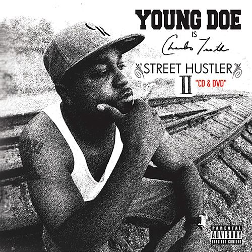 Street Hustler 2 by Young Doe