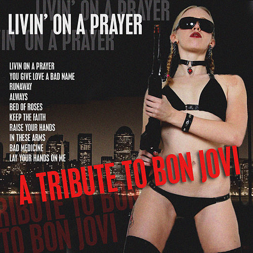 Livin' On A Prayer - A Tribute To Bon Jovi by Voidoid