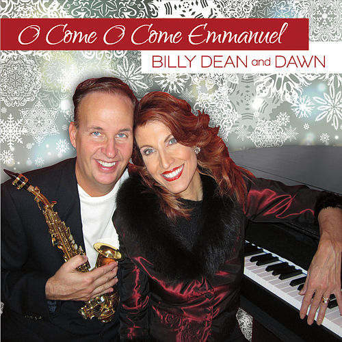 O Come O Come Emmanuel de Billy Dean and Dawn