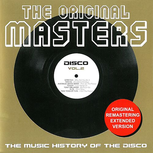 The Original Masters, Vol. 2 (The Music History of the Disco) by Various Artists