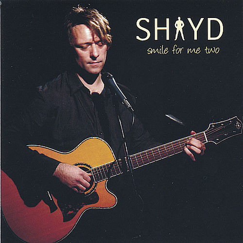 Smile for Me Two de Shay D
